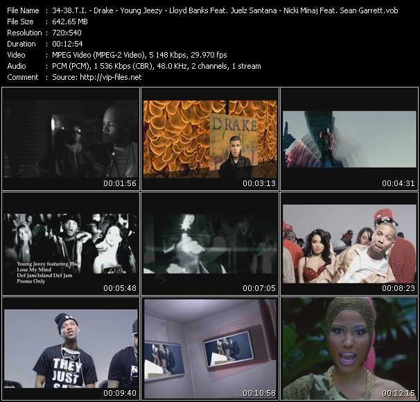 T.I. - Drake - Young Jeezy Feat. Plies - Lloyd Banks Feat. Juelz Santana - Nicki Minaj Feat. Sean Garrett video vob