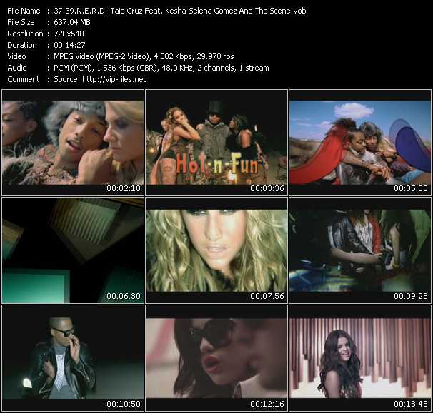 N.E.R.D. - Taio Cruz Feat. Kesha - Selena Gomez And The Scene video vob