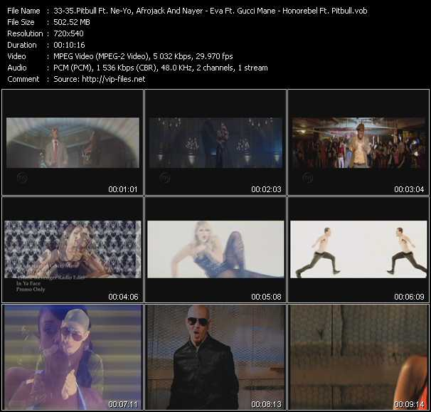 Pitbull Feat. Ne-Yo, Afrojack And Nayer - Eva Feat. Gucci Mane - Honorebel Feat. Pitbull видеоклип vob
