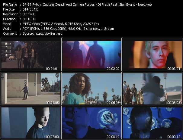 Fytch, Captain Crunch And Carmen Forbes - Dj Fresh Feat. Sian Evans - Nero clips musicaux vob
